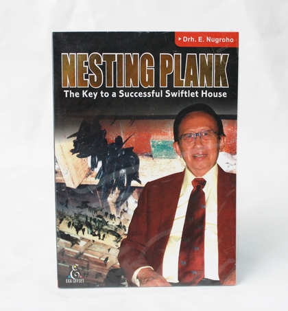 Nesting Plank -The Key to a Successful Swiftlet House- (Bahasa)
